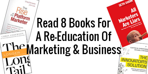 8 Books For ReEducation of Marketing and Business